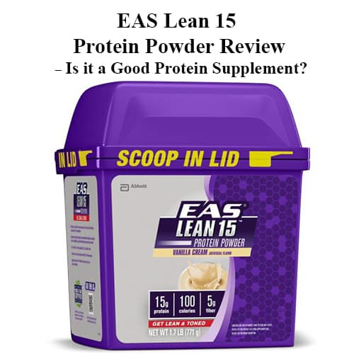 eas lean 15 protein powder review - is it a good protein supplement