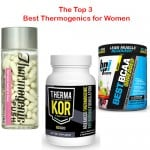 3 Best Thermogenics for Women + One New Surprise! [UPDATED FOR 2020]