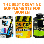 The Best Creatine Supplements for Women [My Best 3 Picks for 2020]