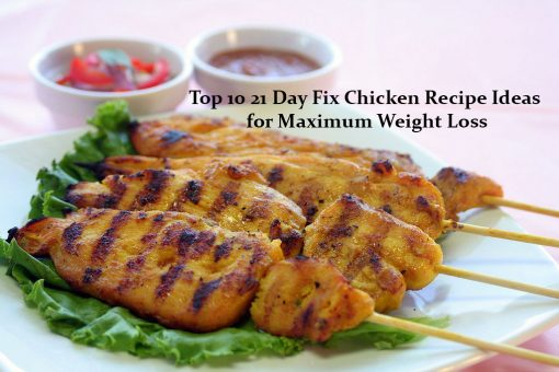 top 10 21 day fix chicken recipe ideas for maximum weight loss