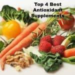 Top 4 Best Antioxidant Supplements