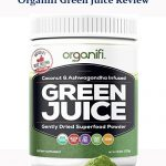 Organifi Green Juice Review: Is This Worth It?