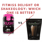 FitMiss Delight or Shakeology: Which One Is Better?