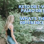 Keto Diet vs Paleo Diet: The Main Differences Between Them