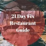 21 Day Fix Restaurant Guide: 21 Day Fix Friendly
