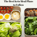 The Best Keto Meal Plans to Follow - Full Detailed Guide