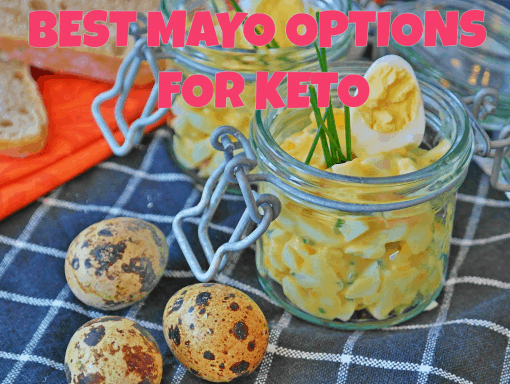 best mayo options for keto