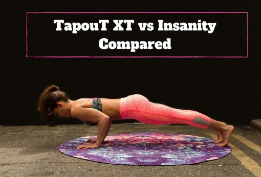 TapouT XT vs Insanity Compared