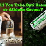 Should You Take Opti Greens 50 or Athletic Greens?